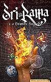 Sri Rama e o Grande Segredo (Saga of Rama Livro 1)