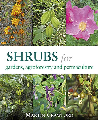 Shrubs for Gardens, Agroforestry and Permaculture (English Edition)