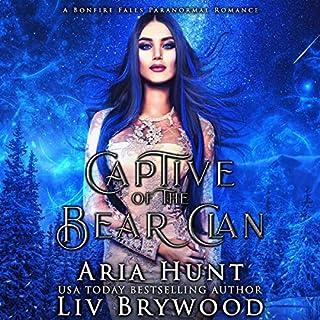 Captive of the Bear Clan: A Bonfire Falls Paranormal Romance audiobook cover art