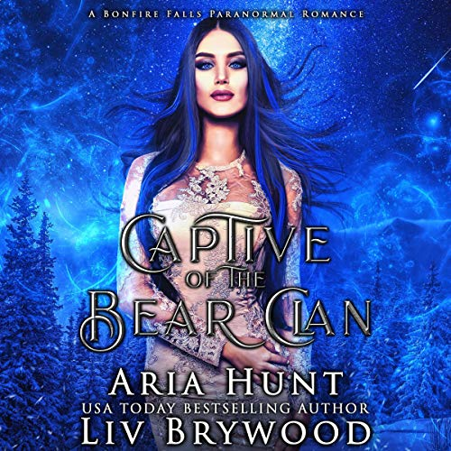 Page de couverture de Captive of the Bear Clan: A Bonfire Falls Paranormal Romance