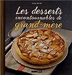 Les desserts incontournables de grand-mère de Sylvie Aït-Ali