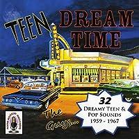 Vol. 1-Teen Dream Time