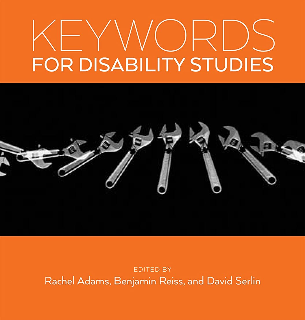 打倒慈悲疑わしいKeywords for Disability Studies
