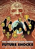 The Complete Alan Moore Future Shocks (English Edition)
