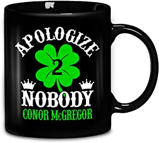 Apologize Nobody Conor Mcgregor Ceramic Coffee Mug 11oz & 15oz Tea Cups