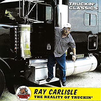 The Reality of Truckin'
