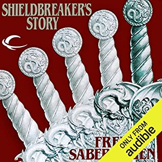 Shieldbreaker's Story     The Last Book of Lost Swords              Written by:                                                                                                                                 Fred Saberhagen                               Narrated by:                                                                                                                                 Cynthia Barrett                      Length: 9 hrs and 52 mins     Not rated yet     Overall 0.0