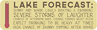 Lake Forecast Sign: 7x23-inch Decorative Wood Plaque with Funny Sayings for any Lake Cottage or Cabin.