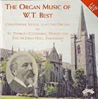 The Organ Music of W. T. Best