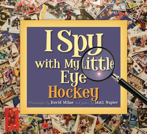 Compare Textbook Prices for I Spy with My Little Eye Hockey 1st Edition ISBN 9781585363650 by Napier, Matt