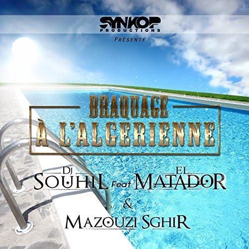 Dj Souhil, El Matador & Mazouzi Sghir