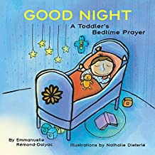 Good Night: A Toddler's Bedtime Prayer