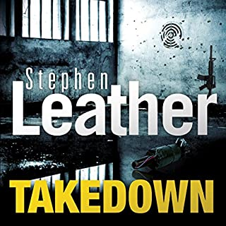 Takedown                   By:                                                                                                                                 Stephen Leather                               Narrated by:                                                                                                                                 Paul Thornley                      Length: 9 hrs and 53 mins     347 ratings     Overall 4.6