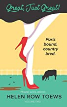 Great, Just Great!: Paris bound, country bred. (Prairie Wool Books)