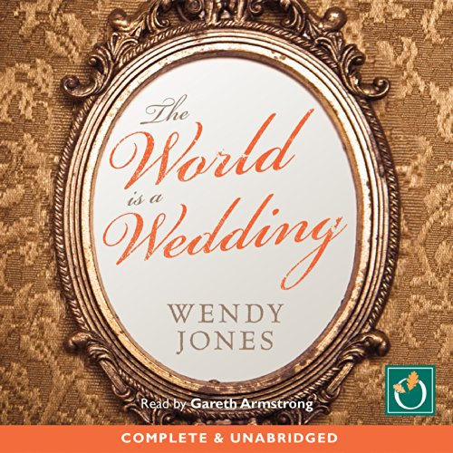 The World Is a Wedding audiobook cover art