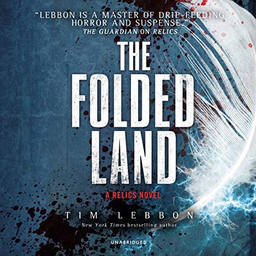 The Folded Land: A Relics Novel audiobook cover art