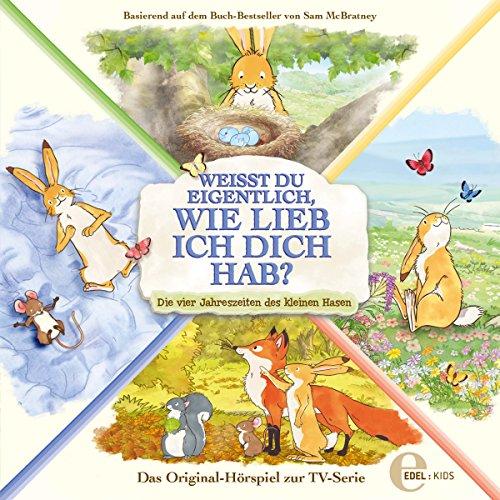 Die vier Jahreszeiten des kleinen Hasen. Das Original-Hörspiel zur TV-Serie Titelbild