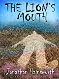 THE LION'S MOUTH (English Edition)
