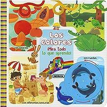 Los colores (¡Mira todo lo que aprendo!) (Spanish Edition)