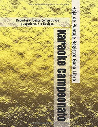 Karaoke Campeonato - Deportes y Juegos Competitivos - 4 Jugadores / 4 Equipos - Hoja de Puntaje Registro Gana Libro