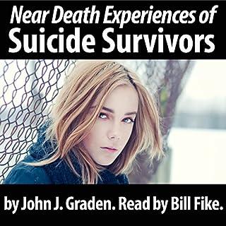 Couverture de The Near Death Experiences of Suicide Survivors