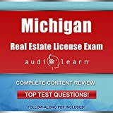 Michigan Real Estate License Exam AudioLearn: Complete Audio Review for the Real Estate License Examination in Michigan!