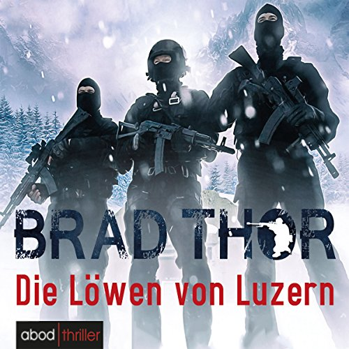 Die Löwen von Luzern     Scot Harvath 1              By:                                                                                                                                 Brad Thor                               Narrated by:                                                                                                                                 Matthias Lühn                      Length: 18 hrs     2 ratings     Overall 5.0