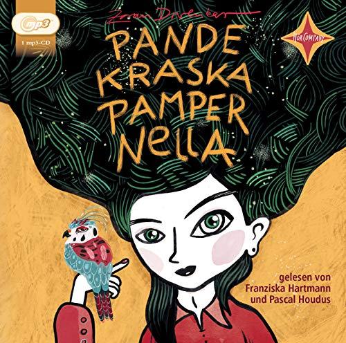 Pandekraska Pampernella: Leicht gekürzte Hörbuchfassung, gelesen von Franziska Hartmann und Pascal Houdus, 1 mp3-CD, ca. 6 Std.52 Min