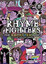 Rhyme Fighters the Collected Odes (Collecting Vols 1,2,3)