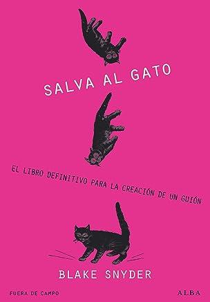 ¡Salva al gato! (Fuera de Campo) (Spanish Edition)