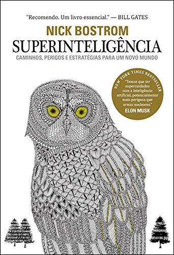Amazon.com.br eBooks Kindle: Superinteligência: Caminhos, perigos,  estratégias, Bostrom, Nick