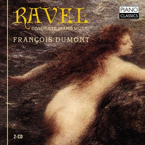 Ravel; Complete Piano Music
