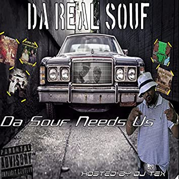 Da Souf Needs Us
