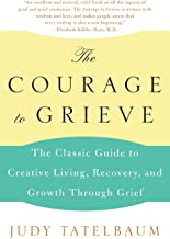 Best the courage to grieve book Reviews