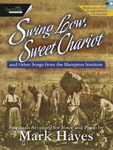 Swing Low, Sweet Chariot: And Other Songs from the Hampton Institute