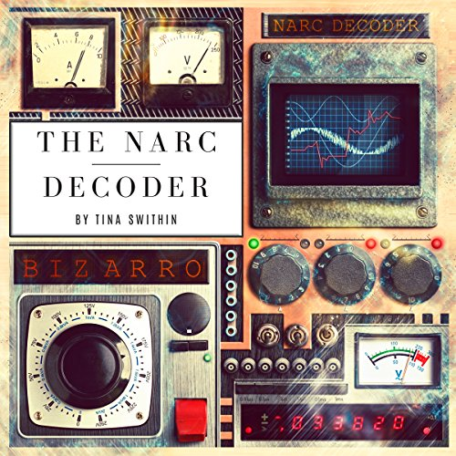 The Narc Decoder: Understanding the Language of the Narcissist audiobook cover art