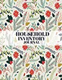 Household Inventory Journal: Track Items & Contents Claims, Tracking Sheets, Inventory Man...