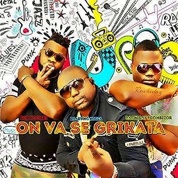 On va se grikata (feat. Daady Mc Kossa, Bob Ndombe)
