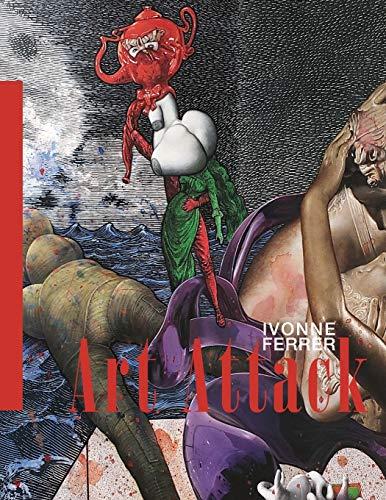 Art Attack: Ivonne Ferrer: 35 (Rodriguez Collection)