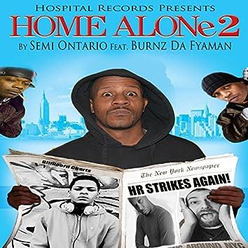Home Alone 2 (feat. Burnz da Fya Man)
