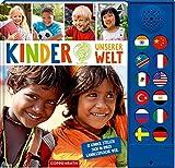 Kinder unserer Welt: 12 Kinder stellen sich in ihrer Landessprache vor - Miriam Schultze