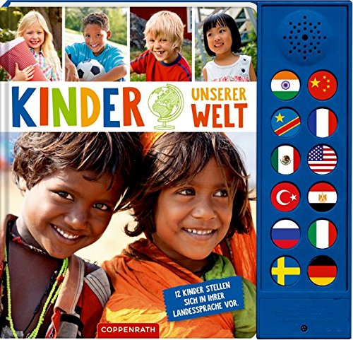 Kinder unserer Welt: 12 Kinder stellen sich in ihrer Landessprache vor