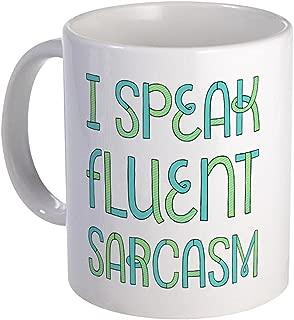 CafePress I Speak Fluent Sarcasm Mug Mugs Unique Coffee Mug, Coffee Cup