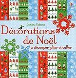 En attendant Noël Décorations de Noël à découper, plier et coller