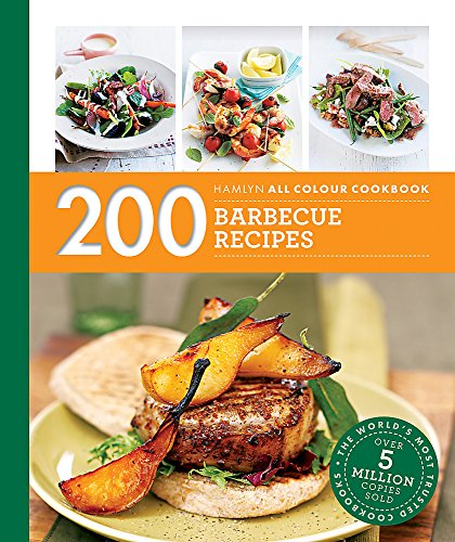 Hamlyn All Colour Cookery: 200 Barbecue Recipes: Hamlyn All Colour Cookbook