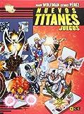 Nuevos Titanes: Juegos (Universo Dc (ecc))