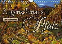 Augenschmaus Pfalz (Wandkalender 2022 DIN A4 quer): Eine Bildreise durch die Jahreszeiten der Pfalz (Monatskalender, 14 Seiten )