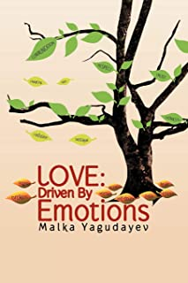 Love: Driven By Emotions