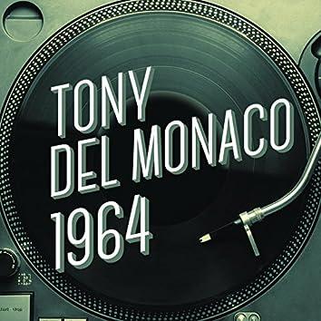 Tony Del Monaco 1964