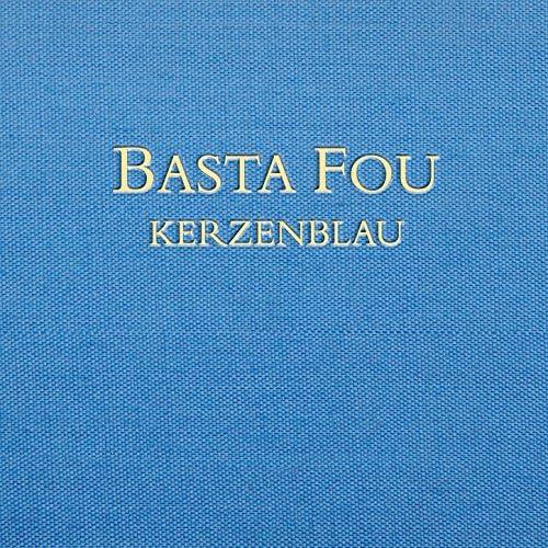 Basta Fou